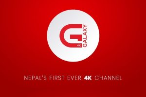 FIRST NEPALI 4K TV CHANNEL: GALAXY 4K TV