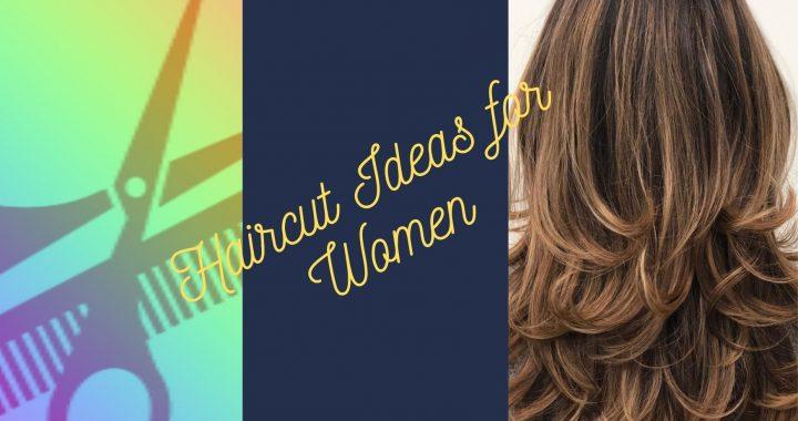 Haircut Ideas for Women